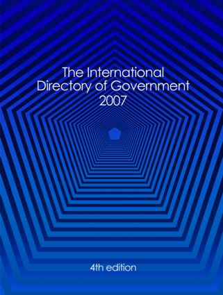 International Directory of Government 2007: 4th Edition (Hardback) book cover