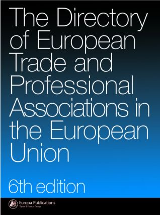 The Directory of Trade and Professional Associations in the European Union: 5th Edition (Hardback) book cover