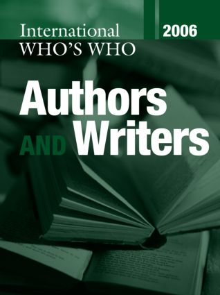 International Who's Who of Authors and Writers 2006: 21st Edition (Hardback) book cover