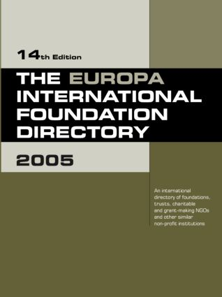 The Europa International Foundation Directory 2005: 14th Edition (Hardback) book cover
