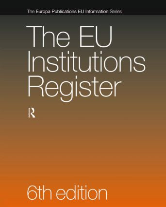 The EU Institutions Register: 6th Edition (Hardback) book cover