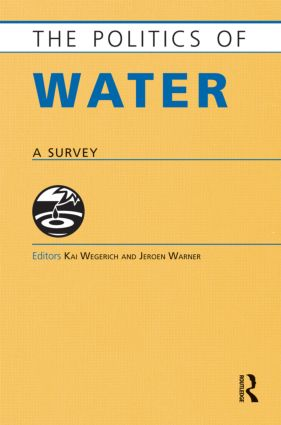 The Politics of Water: A Survey (Hardback) book cover