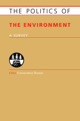 Politics of the Environment: A Survey (Hardback) book cover