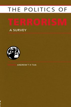 Politics of Terrorism: A Survey (Hardback) book cover