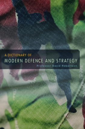 A Dictionary of Modern Defence and Strategy: 2nd Edition (Hardback) book cover