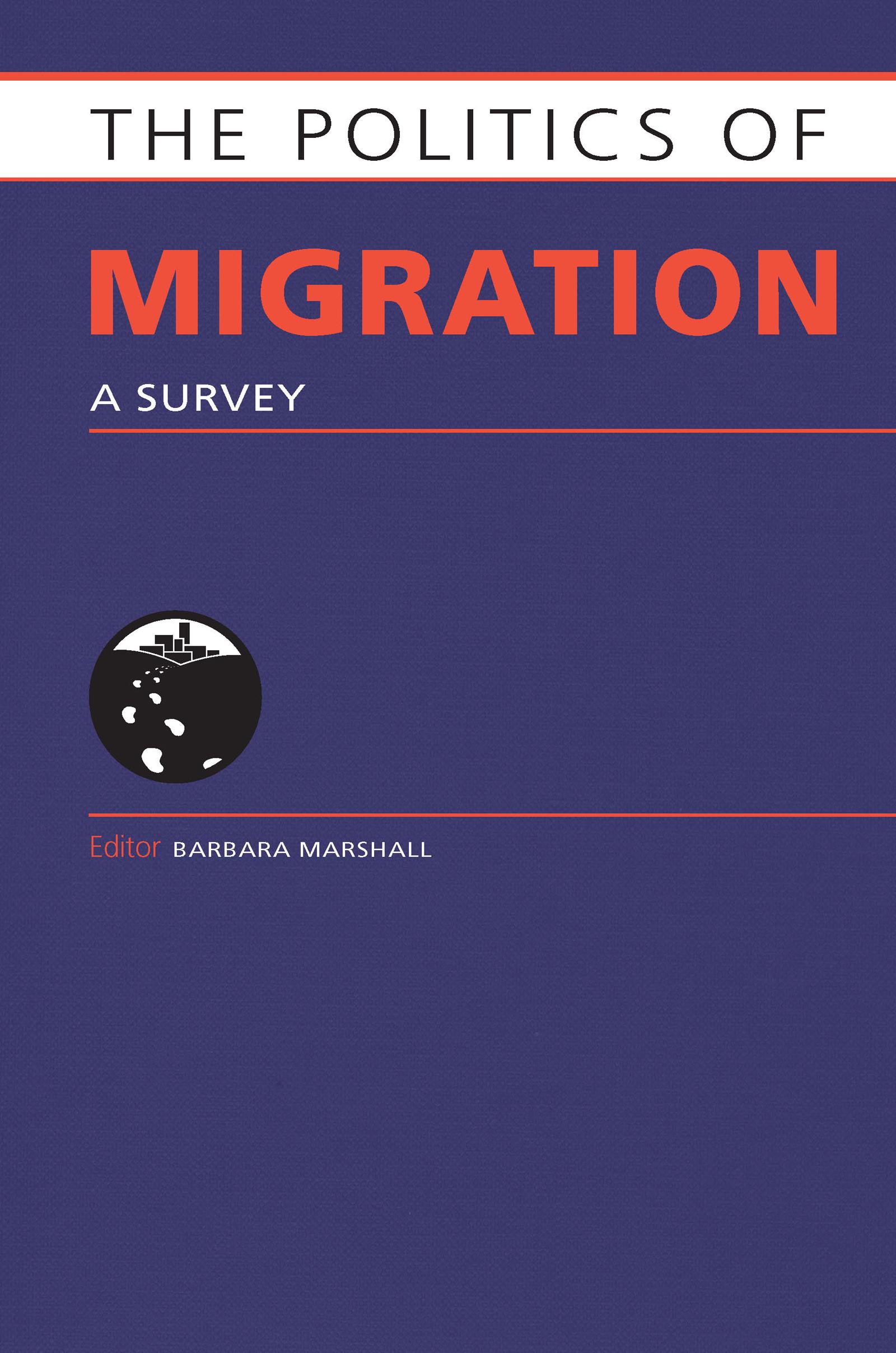 Politics of Migration: A Survey book cover