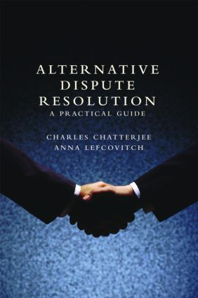 Alternative Dispute Resolution: A Practical Guide, 1st Edition (Hardback) book cover