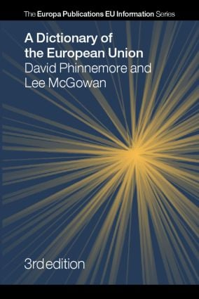 A Dictionary of the European Union: 3rd Edition (Hardback) book cover