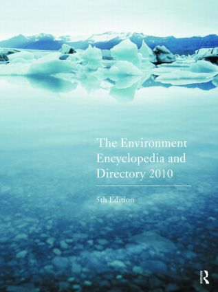 The Environment Encyclopedia and Directory 2010: 5th Edition (Hardback) book cover