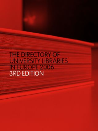 The Directory of University Libraries in Europe 2006: 3rd Edition (Hardback) book cover