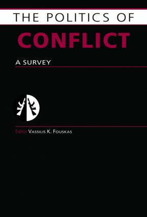 Politics of Conflict: A Survey (Hardback) book cover