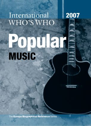 International Who's Who in Popular Music 2007 book cover