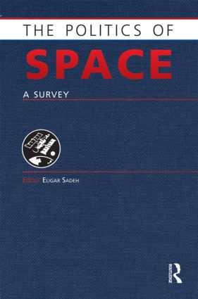 The Politics of Space: A Survey (Hardback) book cover