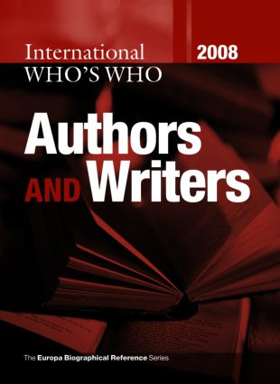 International Who's Who of Authors & Writers 2008: 23rd Edition (Hardback) book cover