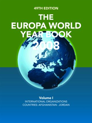 The Europa World Year Book 2008 Volume 1: 49th Edition (Hardback) book cover