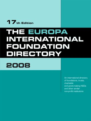 The Europa International Foundation Directory 2008: 17th Edition (Hardback) book cover