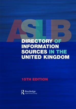 Aslib Directory of Information Sources in the United Kingdom: 15th Edition (Hardback) book cover