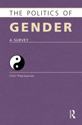 The Politics of Gender: A Survey, 1st Edition (Hardback) book cover