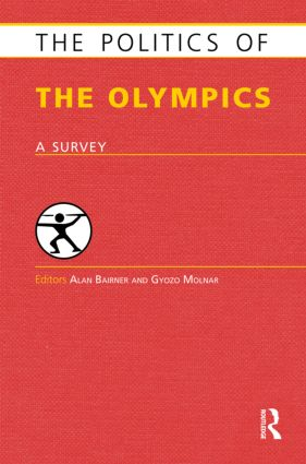 The Politics of the Olympics: A Survey (Hardback) book cover