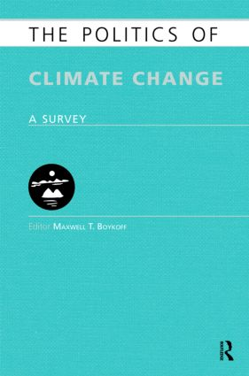 The Politics of Climate Change: A Survey (Hardback) book cover