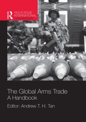 The Global Arms Trade: A Handbook (Hardback) book cover