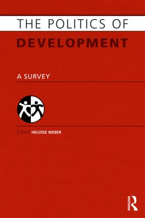 The Politics of Development: A Survey (Hardback) book cover