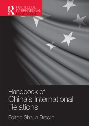 Handbook of China's International Relations (Hardback) book cover