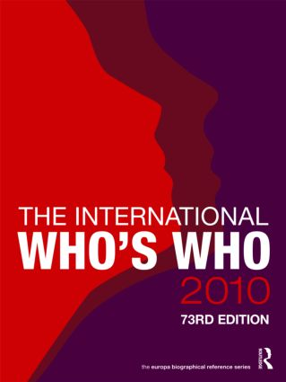 The International Who's Who 2010: 73rd Edition (Hardback) book cover