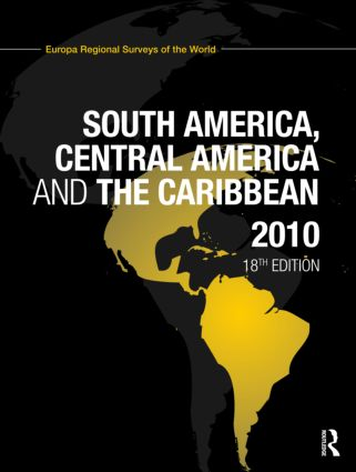 South America, Central America and the Caribbean 2010: 18th Edition (Hardback) book cover