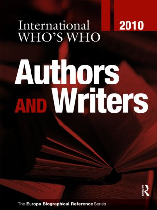 International Who's Who of Authors & Writers 2010: 25th Edition (Hardback) book cover