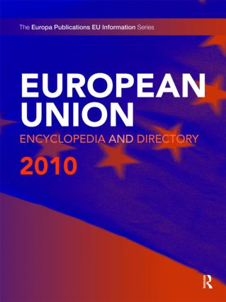 European Union Encyclopedia and Directory 2010: 10th Edition (Hardback) book cover