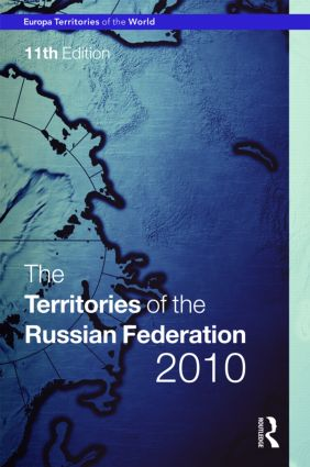 Territories of the Russian Federation 2010: 11th Edition (Hardback) book cover