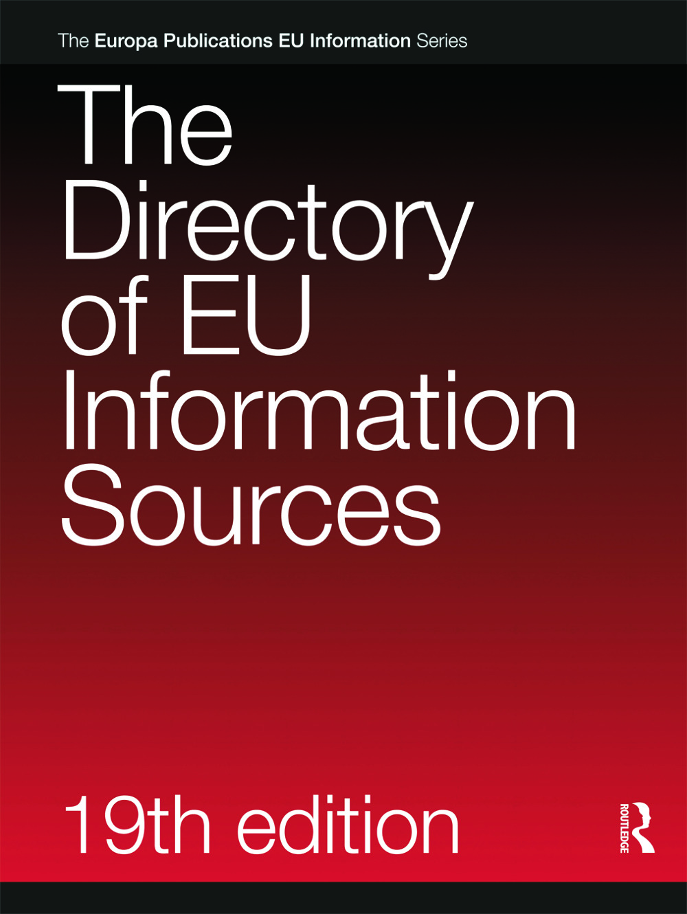 The Directory of EU Information Sources 2010: 19th Edition (Hardback) book cover