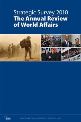 Strategic Survey 2010: The Annual Review of World Affairs (Paperback) book cover