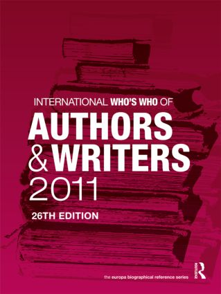 International Who's Who of Authors and Writers 2011: 26th Edition (Hardback) book cover