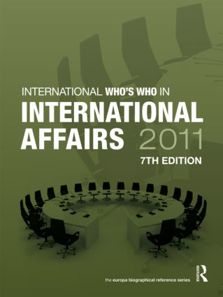 Who's Who in International Affairs 2011: 7th Edition (Hardback) book cover
