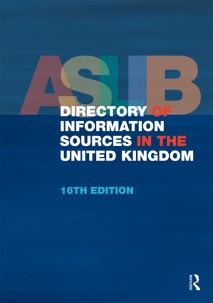 ASLIB Directory of Information Sources in the United Kingdom: 16th Edition (Hardback) book cover