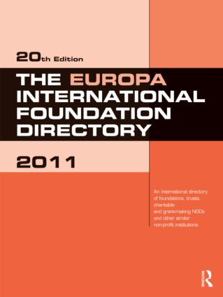 The Europa International Foundation Directory 2011: 20th Edition (Hardback) book cover