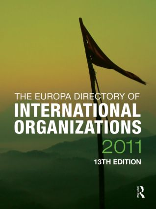 The Europa Directory of International Organizations 2011: 13th Edition (Hardback) book cover