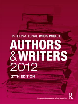 International Who's Who of Authors and Writers 2012: 27th Edition (Hardback) book cover