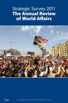 Strategic Survey 2011: The Annual Review of World Affairs, 2nd Edition (Paperback) book cover