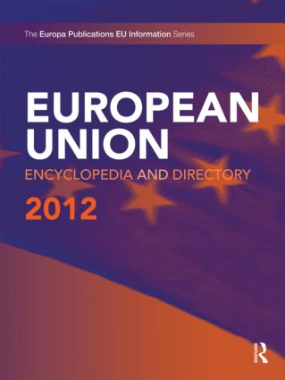 European Union Encyclopedia and Directory 2012: 12th Edition (Hardback) book cover