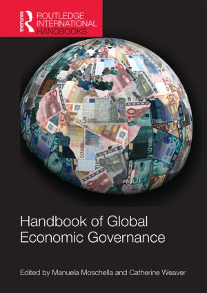 Handbook of Global Economic Governance: Players, Power and Paradigms, 1st Edition (Hardback) book cover