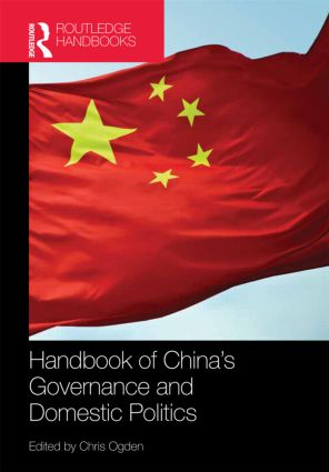 Handbook of China's Governance and Domestic Politics (Hardback) book cover