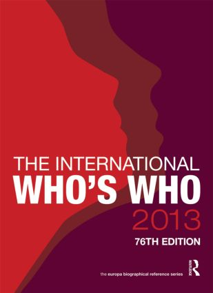 The International Who's Who 2013: 76th Edition (Hardback) book cover