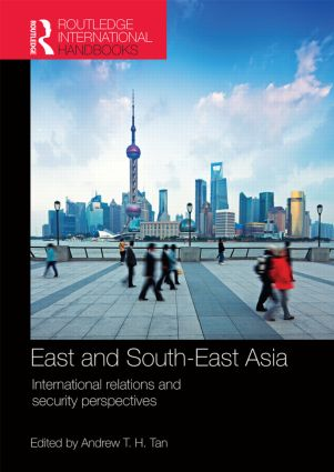East and South-East Asia: International Relations and Security Perspectives (Hardback) book cover