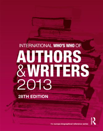 International Who's Who of Authors and Writers 2013: 28th Edition (Hardback) book cover