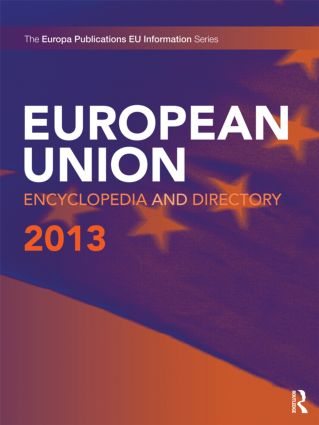 European Union Encyclopedia and Directory 2013: 13th Edition (Hardback) book cover