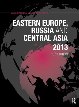 Eastern Europe, Russia and Central Asia 2013: 13th Edition (Hardback) book cover