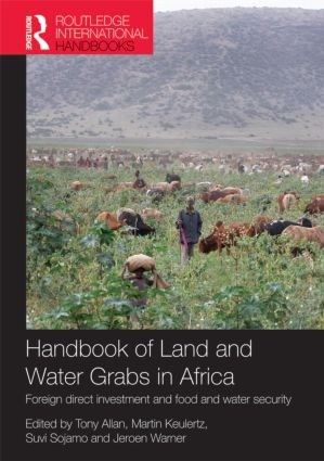 Handbook of Land and Water Grabs in Africa: Foreign direct investment and food and water security (Hardback) book cover